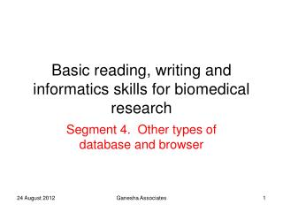 Basic reading, writing and informatics skills for biomedical research