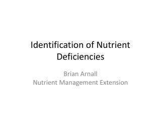 Identification of Nutrient Deficiencies