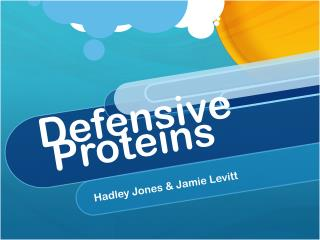 Defensive  Proteins