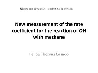 New measurement of the rate coefficient for the reaction of OH with methane