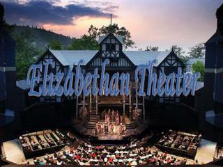 Elizabethan Theater