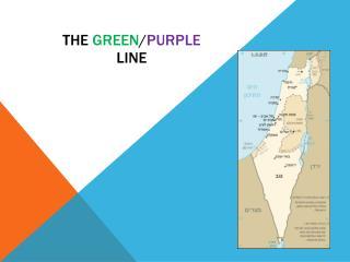the  green / purple line