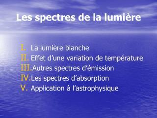 Les spectres de la lumière