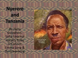 Nyerere and Tanzania