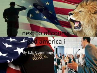 next to of course god  america i
