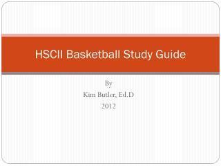 HSCII Basketball Study Guide
