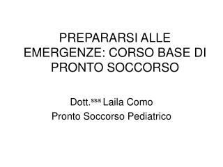 PREPARARSI ALLE EMERGENZE: CORSO BASE DI PRONTO SOCCORSO