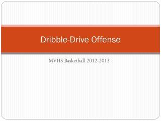 Dribble-Drive Offense