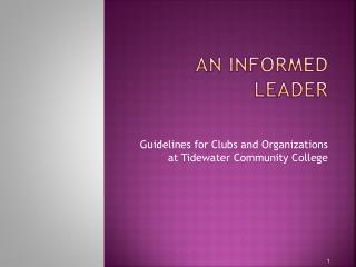 An Informed leader