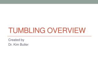 Tumbling Overview