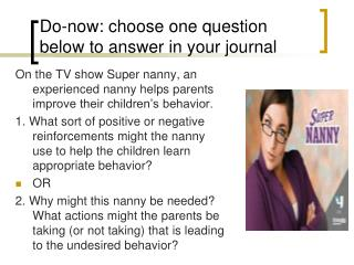 Do-now: choose one question below to answer in your journal