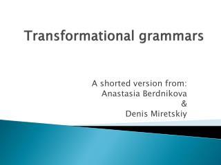 Transformational grammars