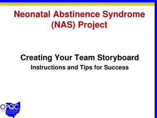 Neonatal Abstinence Syndrome (NAS) Project
