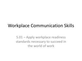 Workplace Communication Skills