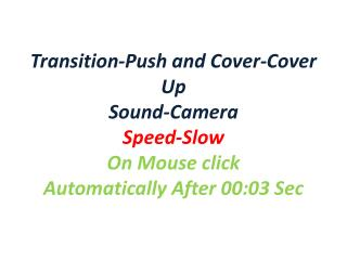Transition-Push and Cover-Cover Left Sound-Coin Speed-fast Automatically After 00:03 Sec