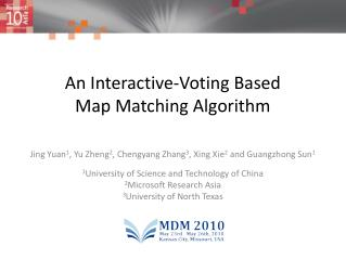 An Interactive-Voting Based  Map  Matching Algorithm