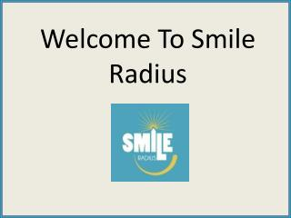 Choose One Of The Best Dental Service Provider-Smileradius
