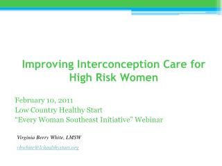 Improving Interconception Care for High Risk Women