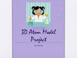3D Atom Model Project