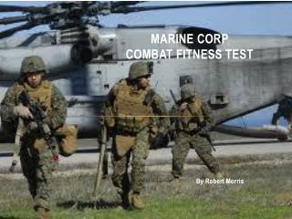 Marine Corp Combat Fitness Test