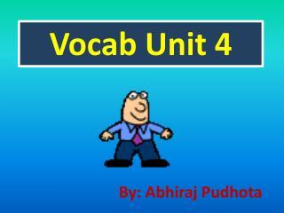 Vocab  Unit 4