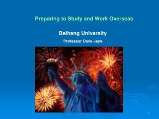 Beihang University Professor Dave Jaye