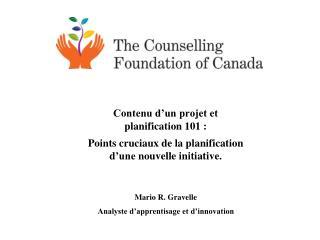 Contenu d�un projet et planification 101�: Points cruciaux de la  p lanification