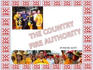 THE COUNTRY  FIRE AUTHORITY
