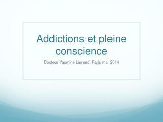 Addictions et pleine conscience