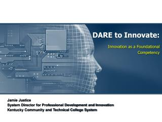 DARE to Innovate: Innovation as a Foundational Competency