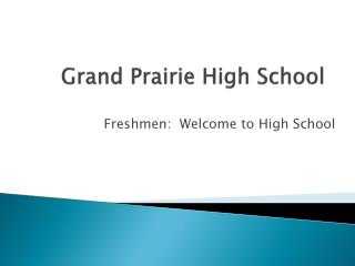 Grand Prairie High School