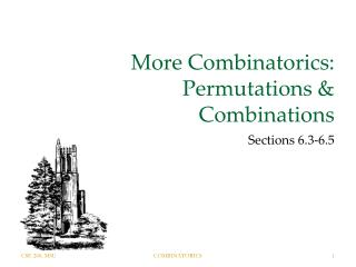 More Combinatorics: Permutations & Combinations