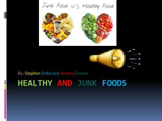 Healthy and junk foods