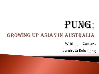 Essay based on Growing Up Asian in Australia