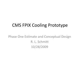 CMS FPIX Cooling Prototype