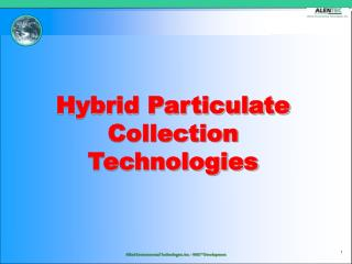 Hybrid Particulate Collection  Technologies