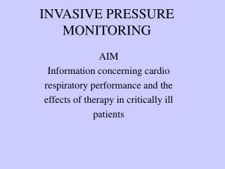 INVASIVE PRESSURE MONITORING