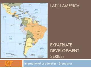 Latin America Expatriate Development Series: