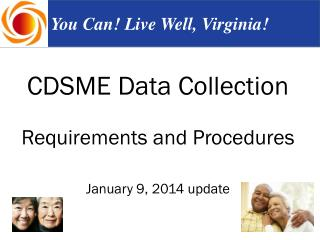 CDSME Data Collection  Requirements and Procedures January 9, 2014 update