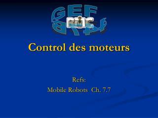 Control des moteurs