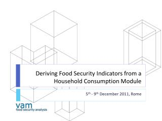 Deriving Food Security Indicators from a Household Consumption Module