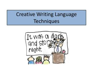 Creative Writing Language Techniques