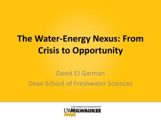 The Water-Energy Nexus: From Crisis to Opportunity