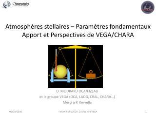 Atmosphères stellaires – Paramètres fondamentaux Apport et Perspectives de VEGA/CHARA