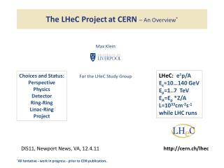 T he  LHeC Project at CERN  – An Overview *