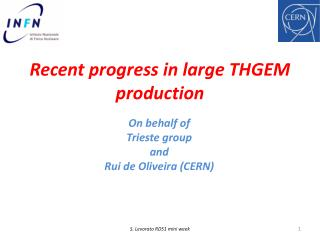 Recent progress in large THGEM production