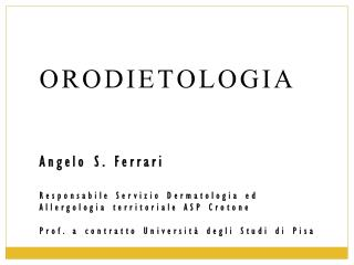 ORODIETOLOGIA Angelo S. Ferrari