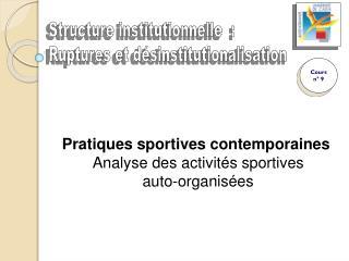 P ratiques sportives contemporaines  Analyse des activités sportives auto-organisées