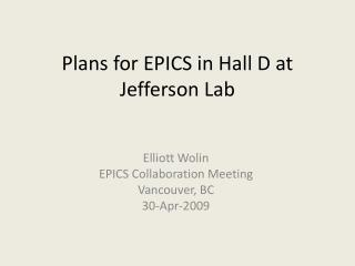 Plans for EPICS in Hall D at Jefferson Lab