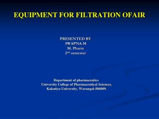 EQUIPMENT FOR FILTRATION OFAIR